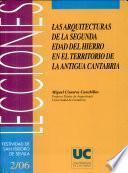 Libro de Las Arquitecturas De La Segunda Edad Del Hierro En El Territorio De La Antigua Cantabria