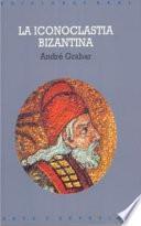 Libro de La Iconoclastia Bizantina