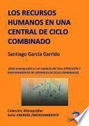Libro de Los Recursos Humanos En Una Central De Ciclo Combinado