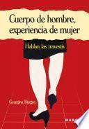 Libro de Cuerpo De Hombre, Experiencia De Mujer