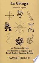 Libro de La Gringa (spanish Version)