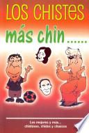 Libro de Los Chistes Mas Chin. / The Jokes Over Chin.