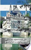 Libro de Práctica Dibujo   Libro De Ejercicios 28: Castillos Y Palacios