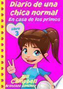 Libro de Diario De Una Chica Normal   En Casa De Los Primos (libro 2)