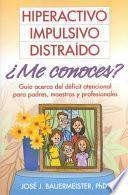 Libro de Hiperactivo, Impulsivo, Distraído