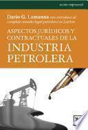 Libro de Aspectos Jurídicos Y Contractuales De La Industria Petrolera