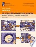 Libro de La Situación Alimentaria Mundial: Nuevos Factores Y Acciones Necesarias