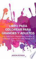 Libro de Libro Para Colorear Para Grandes Y Adultos