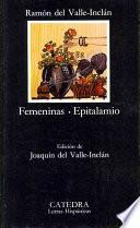 Libro de Femeninas ; Epitalamio