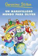 Libro de Un Maravilloso Mundo Para Oliver