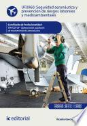 Libro de Seguridad Aeronáutica Y Prevención De Riesgos Laborales Y Medioambientales. Tmvo0109