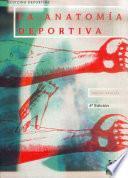 Libro de AnatomÍa Deportiva, La (bicolor)