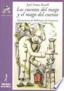 Libro de Los Cuentos Del Mago Y El Mago Del Cuento