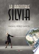 Libro de La Irresistible Silvia