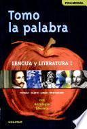 Libro de Tomo La Palabra.lengua Y Literatura 1