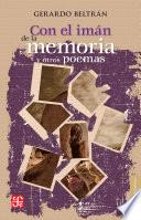 Libro de Con El Imán De La Memoria Y Otros Poemas