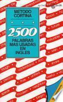 Libro de 2500 Palabras Mas Usadas En Ingles / 2500 Most Com