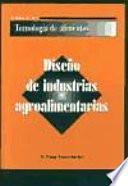 Libro de Diseño De Industrias Agroalimentarias