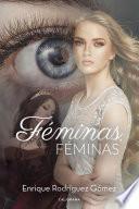 Libro de Féminas, Féminas