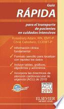 Libro de Guía Rápida Para El Transporte De Pacientes En Cuidados Intensivos