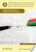 Libro de Elaboración De La Documentación Técnica Según El Rebt Para La Instalación De Locales, Comercios Y Pequeñas Industrias. Elee0109