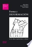 Libro de Forma Y Deformación. De Los Objetos Arquitectónicos Y Urbanos