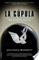 Libro de Cupula Iii, La. Resistencia