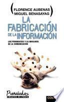 Libro de La Fabricación De La Información