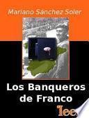 Libro de Los Banqueros De Franco