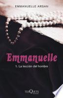 Libro de Emmanuelle 1. La Lección Del Hombre