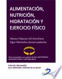 Libro de Alimentación, Nutrición, Hidratación Y Ejercicio Físico