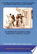 Libro de El Rumor De Haití En Cuba