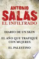 Libro de Antonio Salas. El Infiltrado (pack)