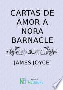 Libro de Cartas De Amor A Nora Barnacle