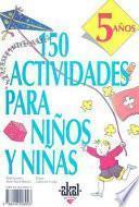 Libro de 150 Actividades Para Niños Y Niñas De 5 Años