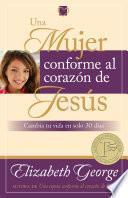 Libro de Una Mujer Conforme Al Corazón De Jesús