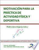 Libro de Motivación Para La Práctica De Actividad Física Y Deportiva