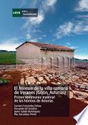 Libro de El Horreum De La Villa Romana De Veranes (gijón, Asturias). Primer Testimonio Material De Los Hórreos De Asturias