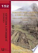 Libro de Turismo Y Relaciones Internacionales. Aspectos Sociales, Culturales, Económicos Y Ambientales