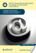 Libro de Transmisión De Información Por Medios Convencionales E Informáticos. Adgg0508