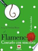 Libro de El Flamenco Contado Con Sencillez