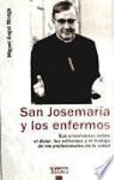 Libro de San Josemaría Y Los Enfermos