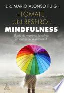 Libro de ¡tómate Un Respiro! Mindfulness