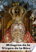 Libro de Milagros De La Virgen De La Sierra