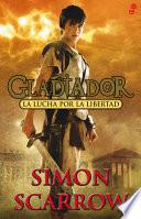 Libro de Lucha Por La Libertad. Gladiador I