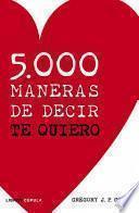 Libro de 5.000 Maneras De Decir Te Quiero