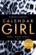 Libro de Calendar Girl 2 Abril Mayo Junio (edición Colombiana)