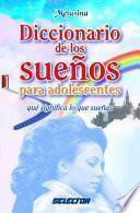 Libro de Diccionario De Los Sueños Para Adolescentes