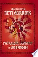 Libro de Beti Gorriak! Patxaran, Osasuna Ta San Fermin