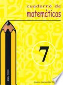 Libro de Cuaderno De Matemáticas No 7. Primaria
